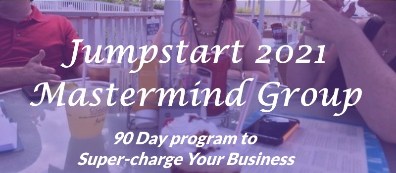 Jumpstart Your Business 90 Day Mastermind Group